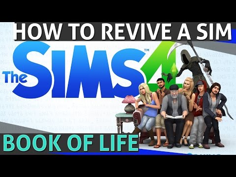 The SIMS 4 - How to Revive a Sim (Book of life)