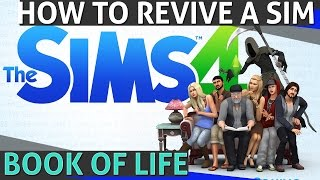 the sims 4 how to revive a sim book of life