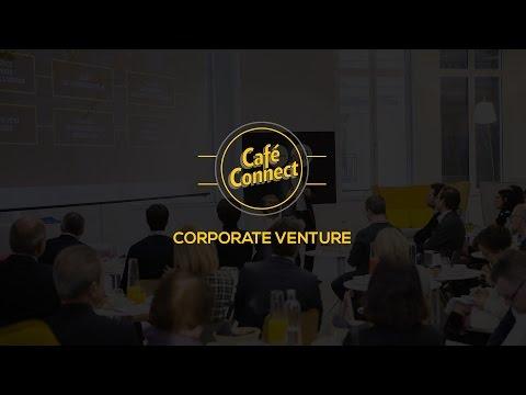 Corporate Venture Capital | Full Version | Café Connect | Le Hub Bpifrance