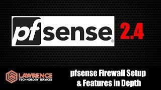 pfsense Installation de Pare-feu et de Fonctionnalités en Profondeur dans la Version 2.4