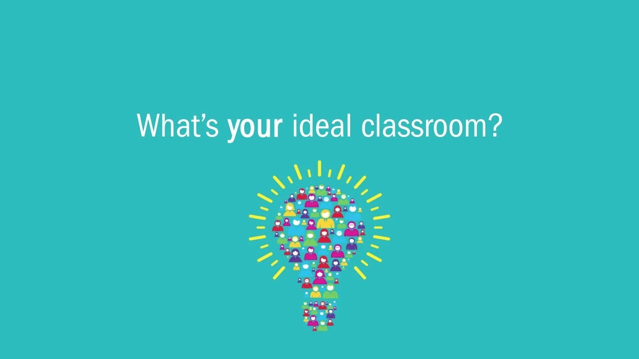 We've Listened | The Future of Classroom Design