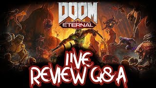 DOOM ETERNAL REVIEW | Q&A Stream (while playing - nightmare difficulty)