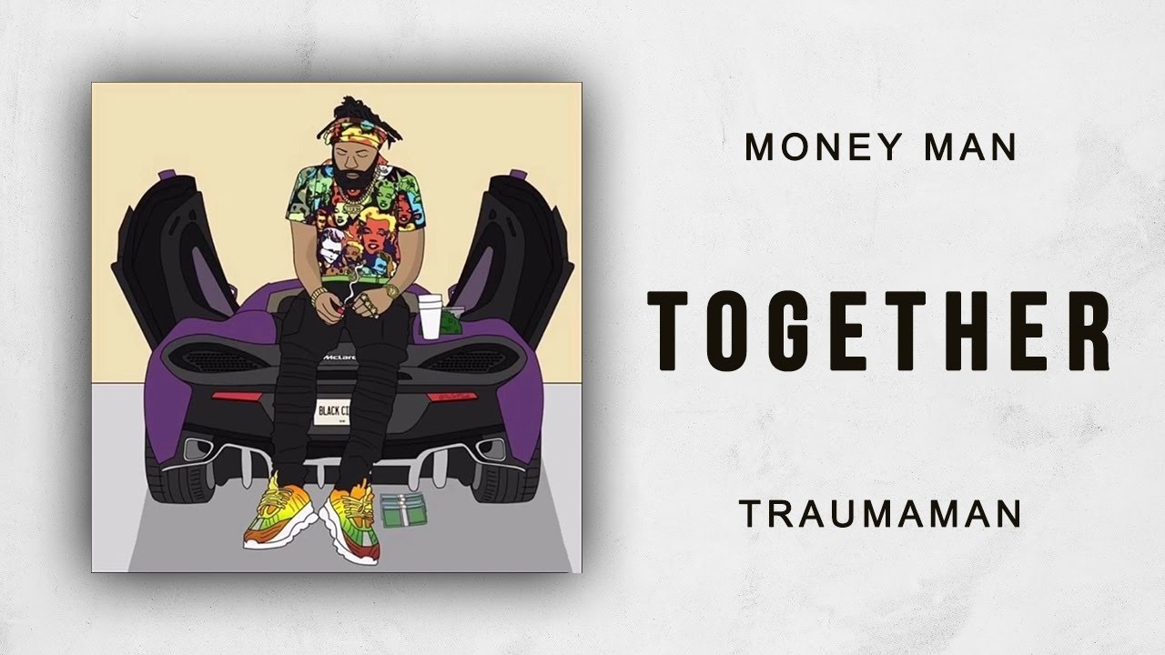 Image result for Money Man – Together (Remix)