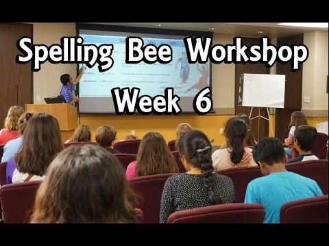 Spelling Bee Workshop with Syamantak Payra - Week 6