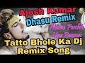 Tattoo (टैटू) Remix | Ajesh Kumar Tatto Remix Song | New Haryanvi bhole baba Songs Haryanavi 2020