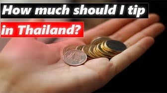 Tip in Thailand? The complete guide to tipping in Thailand!