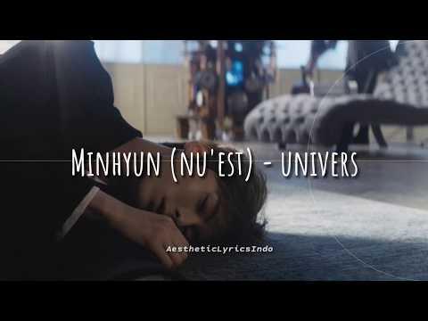 Minhyun (NU'EST) - Universe (Indo Lirik)