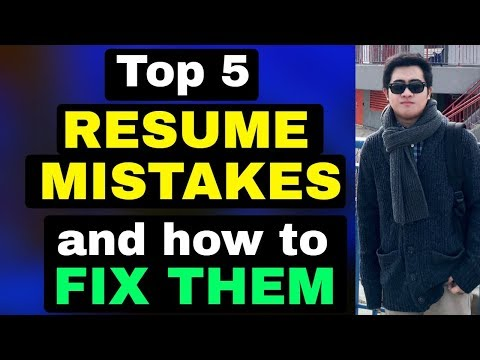 5 RESUME MISTAKES YOU DIDN'T KNOW YOU MADE AND HOW TO FIX THEM NOW