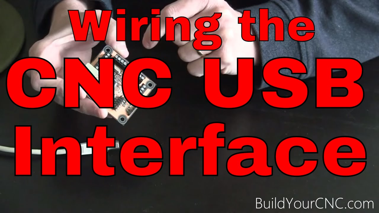How To Wire The Usb Cnc Controller Interface Part 1