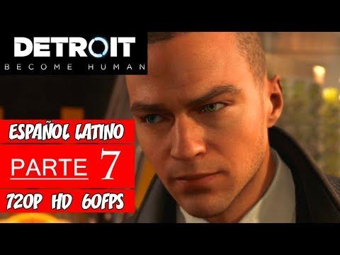 Detroit: Become Human   Walkthrough en Español Latino   Parte 7 (Sin Comentarios)