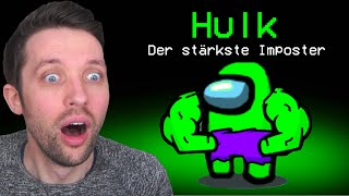 Neuer Hulk Impostor in Among Us