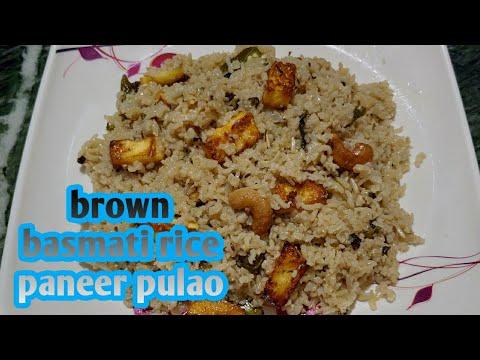 brown-basmati-rice-paneer-pulao-/-பிரவுன்-பாஸ்மதி-அரிசி-பன்னீர்-புலாவ்-தமிழ்