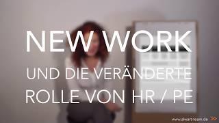 NEW WORK und die veränderte Rolle von HR und PE