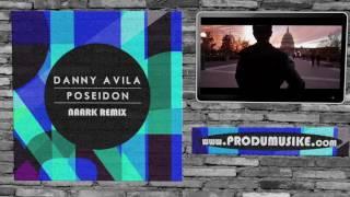 Danny Avila - Poseidon (naark Remix)