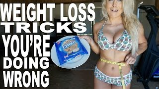 Weight Loss Tricks You're Doing Wrong   EP15