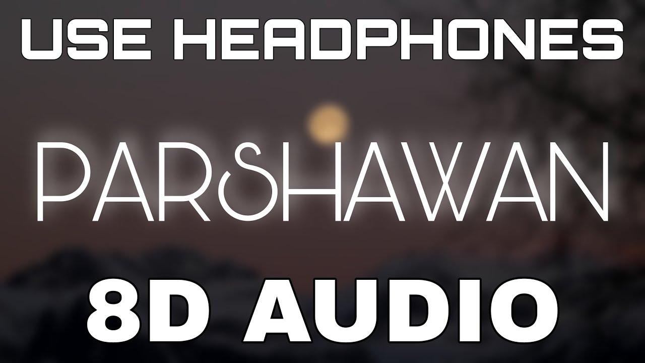 Parshawan [8D AUDIO] Harnoor | Gifty | JayB Singh | 8D Punjabi Songs 2021