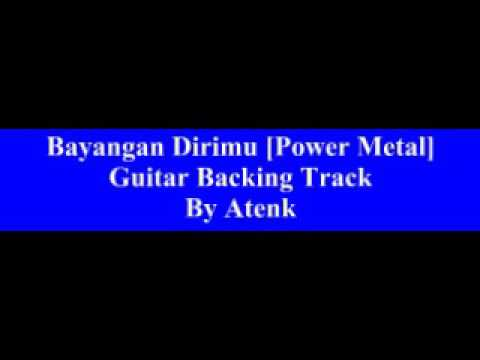 Bayangan Dirimu [Power Metal] Guitar Backing Track