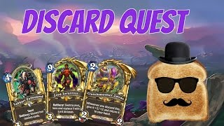 Disguised Toast in ladder with Quest discard warlock (un