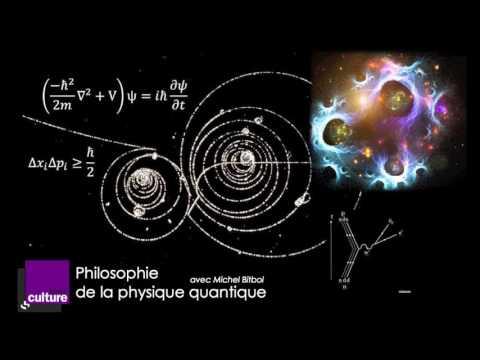 Philosophie de la physique quantique avec Michel Bitbol