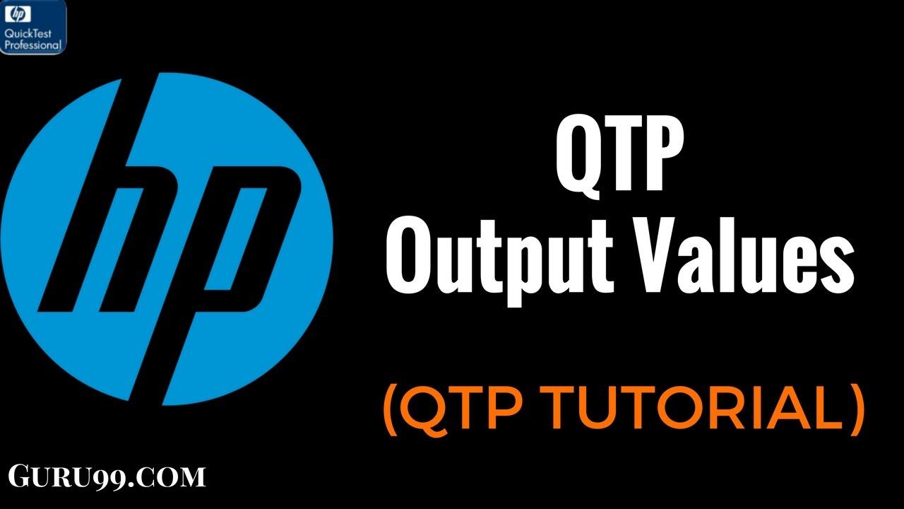 Output Values - HP UFT/QTP TutoriaL #15