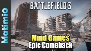 The Epic Comeback - Mind Games (Battlefield 3 Aftermath Gameplay/Commentary)