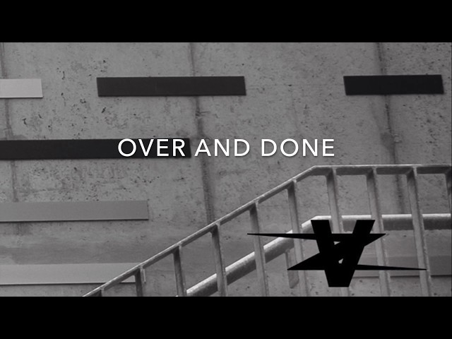 Over And Done (Snippet)