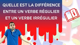 Quelle Est La Difference Entre Un Verbe Regulier Et Un Verbe Irregulier Youtube