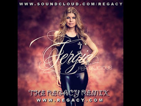 Fergie ft Will i am - Fergalicious (The Regacy Remix ... Fergie Remix