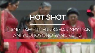 Ulang tahun pernikahan SBY dan Ani Yudhoyono yang ke 40 -  Hot Shot