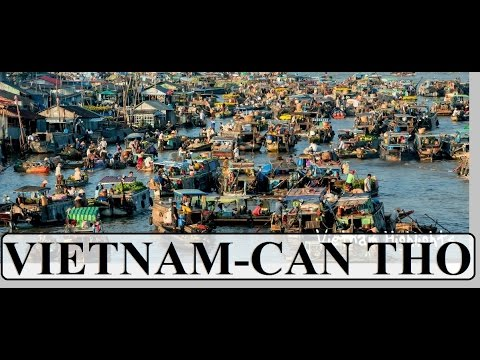 Vietnam (Can Tho Floating Markets 2) Mekong delta Part 4