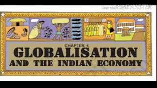 Economic Lesson 4 Globalisation And The Indian Economy (Summary) in hindi