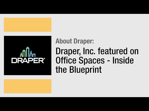 Draper, Inc. featured on Office Spaces - Inside the Blueprint