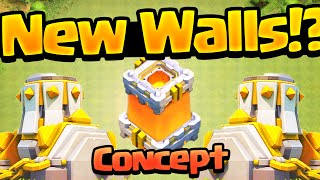 Clash of Clans ♦ NEW WALLS ♦ Concept!