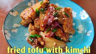 How To Make Fried Tofu with Kimchi