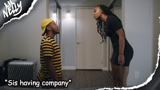 "Lil Nelly| Episode 5| ""Sis having company""