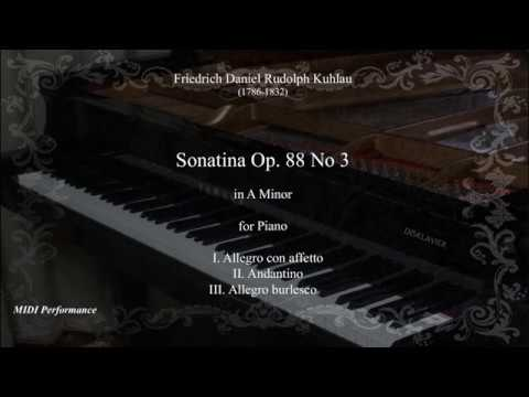 Friedrich Kuhlau: Sonatina Op. 88 No 3 In A Minor, For Piano (Complete)