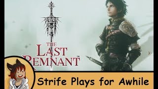 The Last Remnant Remastered PS4 - Strife Plays for awhile - But its combat is interesting