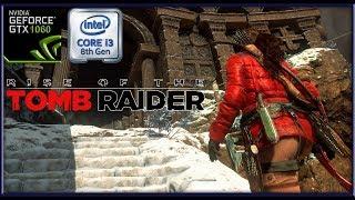 Rise of the tomb raider || GTX 1060 3gb || i3 8100