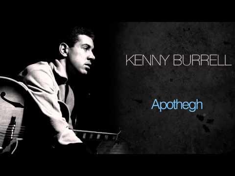 Kenny Burrell - Apothegh