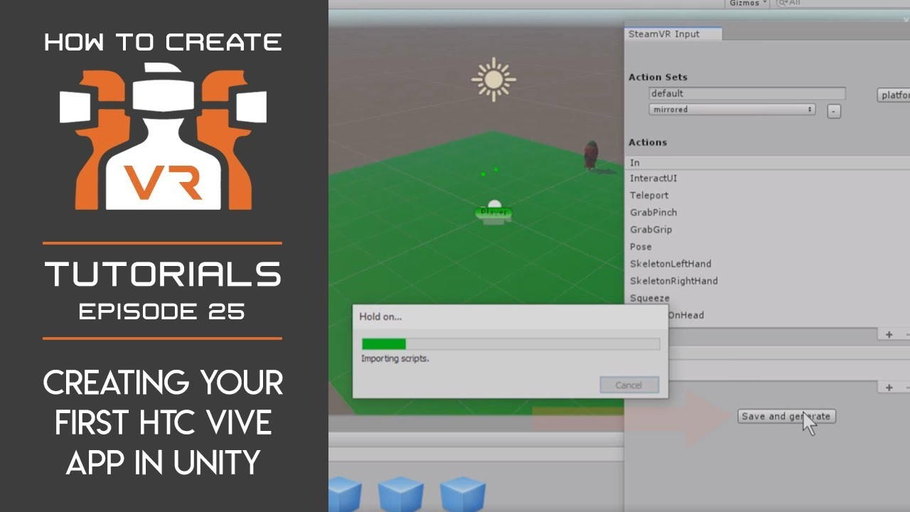 Tutorial | E25 | Creating Your First HTC Vive App in Unity