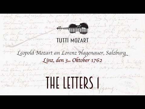 Tutti Mozart - THE LETTERS 1 (3.10.1762) L.M.-L.H.