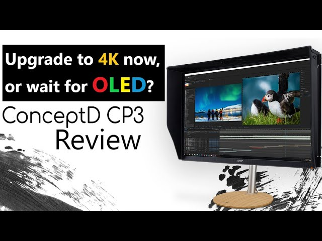 Wait for OLED, or upgrade to 4K 120Hz monitors now? | ConceptD CP3271K Review