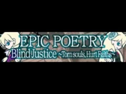EPIC POETRY 「Blind Justice ~それぞれの正義~」