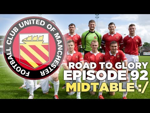 Road to Glory - Ep.92 Midtable... :/ | Football Manager 2013
