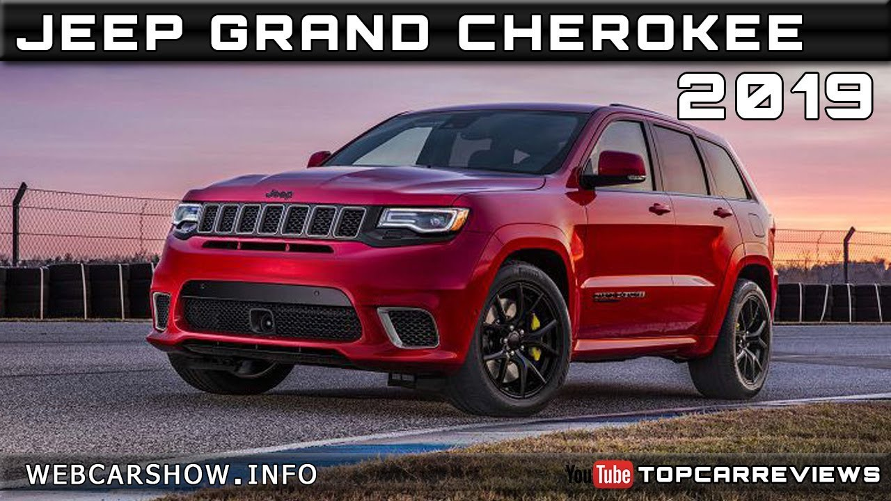 2019 Jeep Grand Cherokee Review Rendered Price Specs Release Date