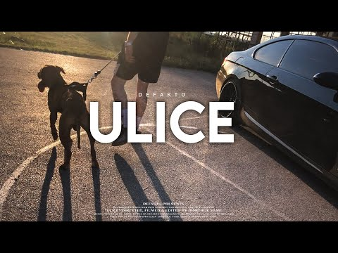 Download DEFAKTO - ULICE #1 (official video)