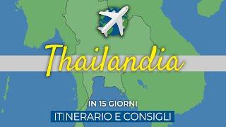 THAILANDIA in 2 settimane | Info e consigli - Travel Vlog