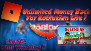 Robloxian Life Unlimited Money Hack / Cheat ▶ LAVORO AUG 2017 ◀ ( LuaC Execution ) - NO BAN
