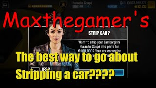 CSR2 Maxthegamer's the best way to go about stripping a car?