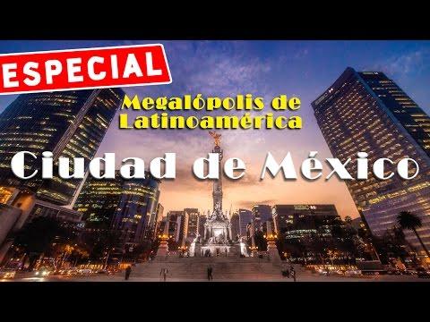 Megalópolis de Latinoamérica: Ciudad de México
